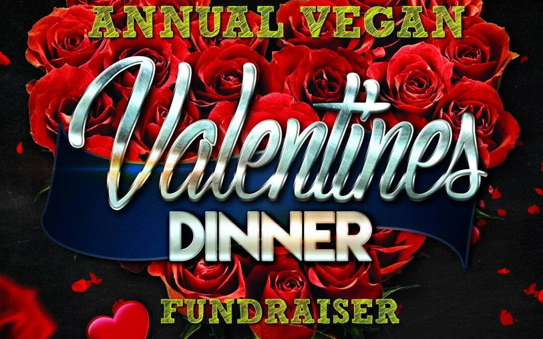 Annual Vegan Valentines Dinner